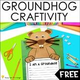 Groundhog Day Craftivity FREE