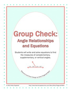 Group Check: Angle Relationships and Equations