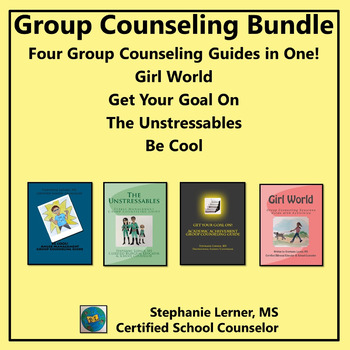 Group Counseling Bundle: Four Group Counseling Guides in One!