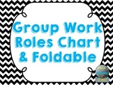 Group Work Roles Chart & ISN Foldable
