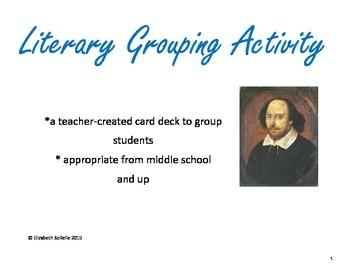Grouping Activity:  Literary Match Up