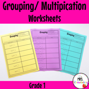 Grouping (Multiplication) Worksheets {Grade 1}