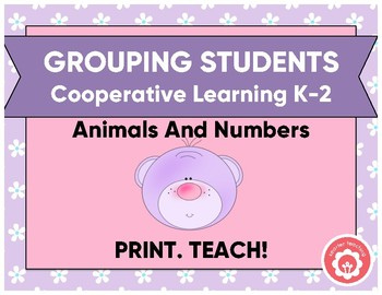 Grouping Students For Cooperative Learning K-2