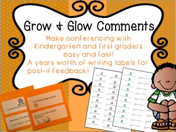 Grow and Glow Post-It Comments for kindergarten and First