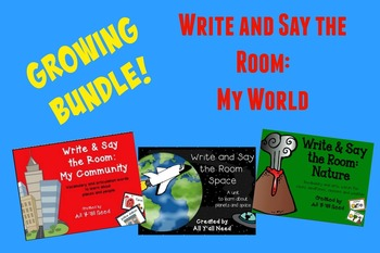 Growing Bundle - Write & Say the Room: My World