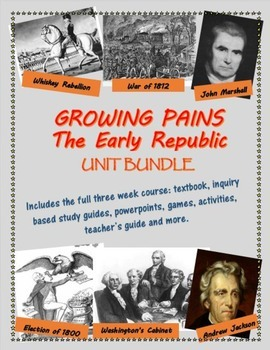 Political History of the early U.S., 1788-1836 unit bundle