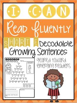 Growing Sentences: Short E Decodable Sentences- Fluency