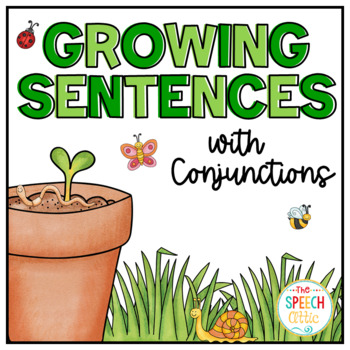 Growing Sentences With Conjunctions