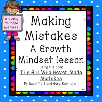Growth Mindset Mistakes lesson using the book: The Girl Wh