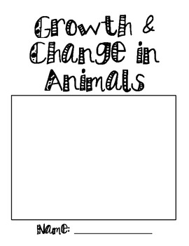 Growth and Change in Animals Workbook Cover Page