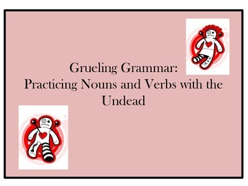 Grueling Grammar: Nouns and Verbs Zombie Style