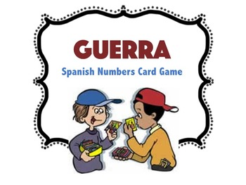 Guerra - Spanish Numbers Card Game