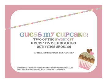 Guess My Cupcake: Two of the Sweetest Receptive Language A