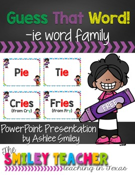 Guess That Word: -ie Word Family Presentation