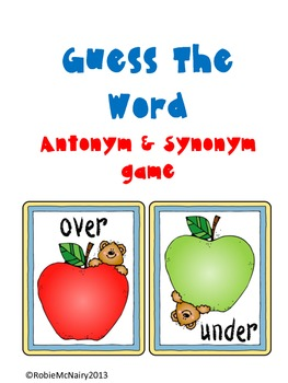 Guess The Word Antonym and Synonym Game