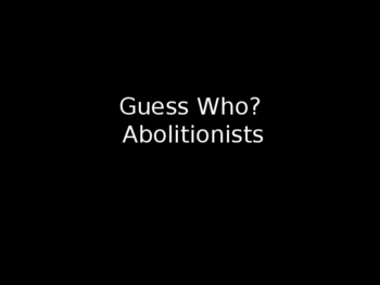 Guess Who Abolitionist Review Game