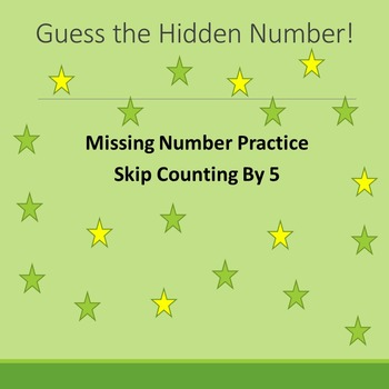 Guess the Hidden Number! (Missing Number Practice; Counting by 5)