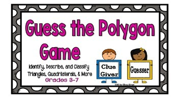Guess the Polygon Game: Triangles, Quadrilaterals, and Mor