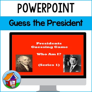 Guess the Presidents Power Point (Series 1)