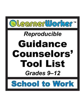 Guidance Counselors' Tool List