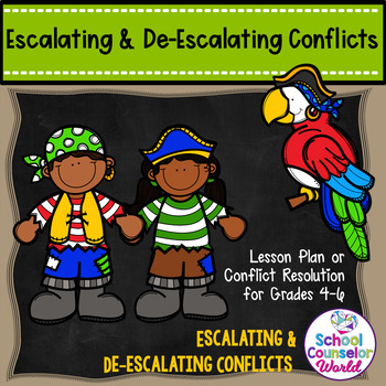 Guidance Lesson on Escalating/De-escalating Conflicts, for