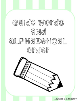 Guide Words and Alphabetical Order