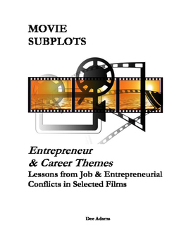 Movie Lessons Entrepreneur and Career Themes in Hollywood Films