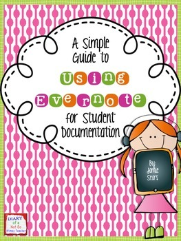 Guide to Using Evernote for Student Documentation