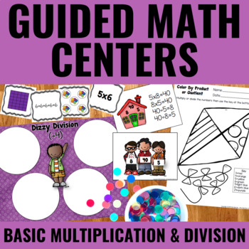 Guided Math: Basic Multiplication and Division Centers