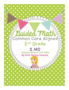 Guided Math Grade 2 Common Core 2 MD Measurement & Data