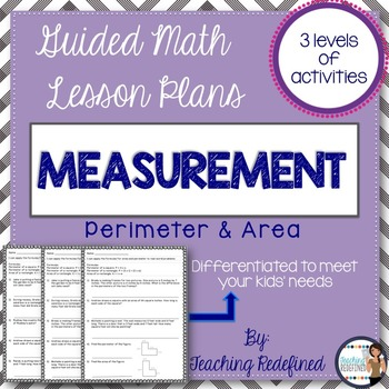 Guided Math Lesson Plans for Measurement: Perimeter & Area