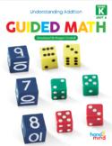 Guided Math Lessons: Kindergarten Unit 4 Understanding Addition