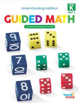Guided Math Lessons: Kindergarten Unit 4 Understanding Addition