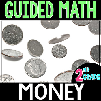 Guided Math MONEY - Grade 2