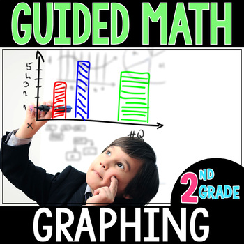 Guided Math TABLES and GRAPHS  - Grade 2