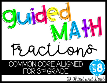 Guided Math Third Grade FRACTIONS