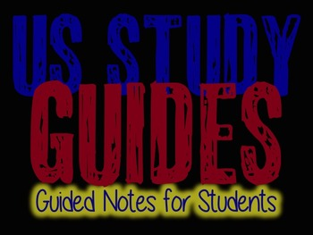 Guided Notes:  United States History