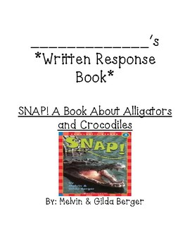 Guided Rdg comprehension ?s forSNAP! A Book About Alligato