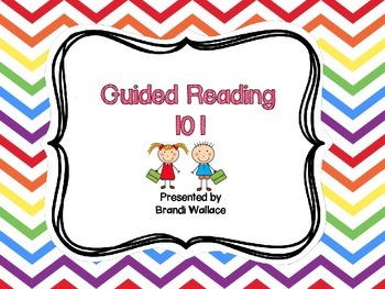 Guided Reading 101 Powerpoint