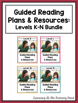 Guided Reading Activities and Lesson Plans - Levels K Thro