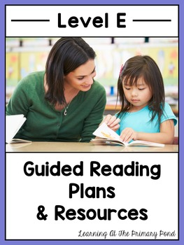 Guided Reading Activities and Lesson Plans for Level E