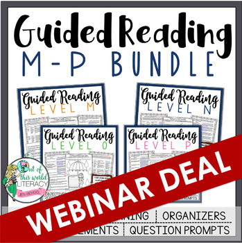 Guided Reading Bundle: Levels M-P  *** WEBINAR EXCLUSIVE DEAL