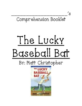 Guided Reading CompBooklet for The Lucky Baseball Bat by M