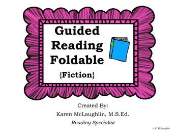 Guided Reading Foldable {FICTION}