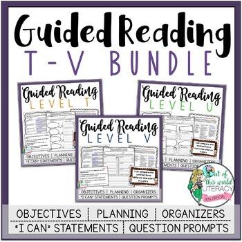 Guided Reading Lesson Plans Bundle: Levels T-V