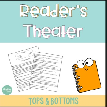 Reader's Theater (Tops and Bottoms)