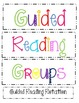 Guided Reading Groups & Centers