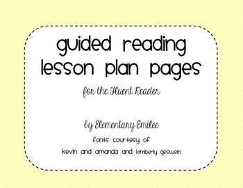 Guided Reading Lesson Plan Page- Fluent Reader