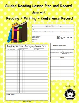 Guided Reading Lesson Plan and Reading / Writing Conferenc