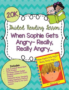 Guided Reading Lesson- When Sophie Gets Angry- Really, Rea